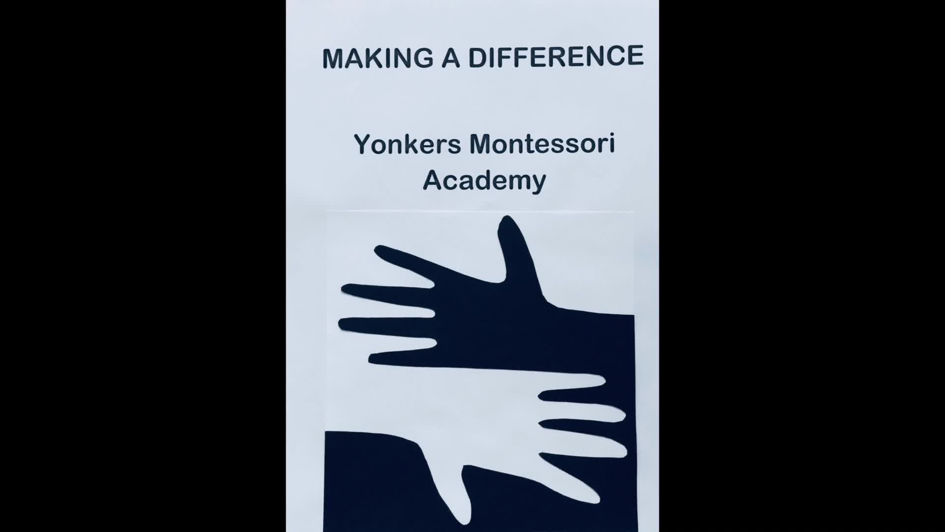 Yonkers Montessori Academy (YMA) Making A Difference Intersession 2018
