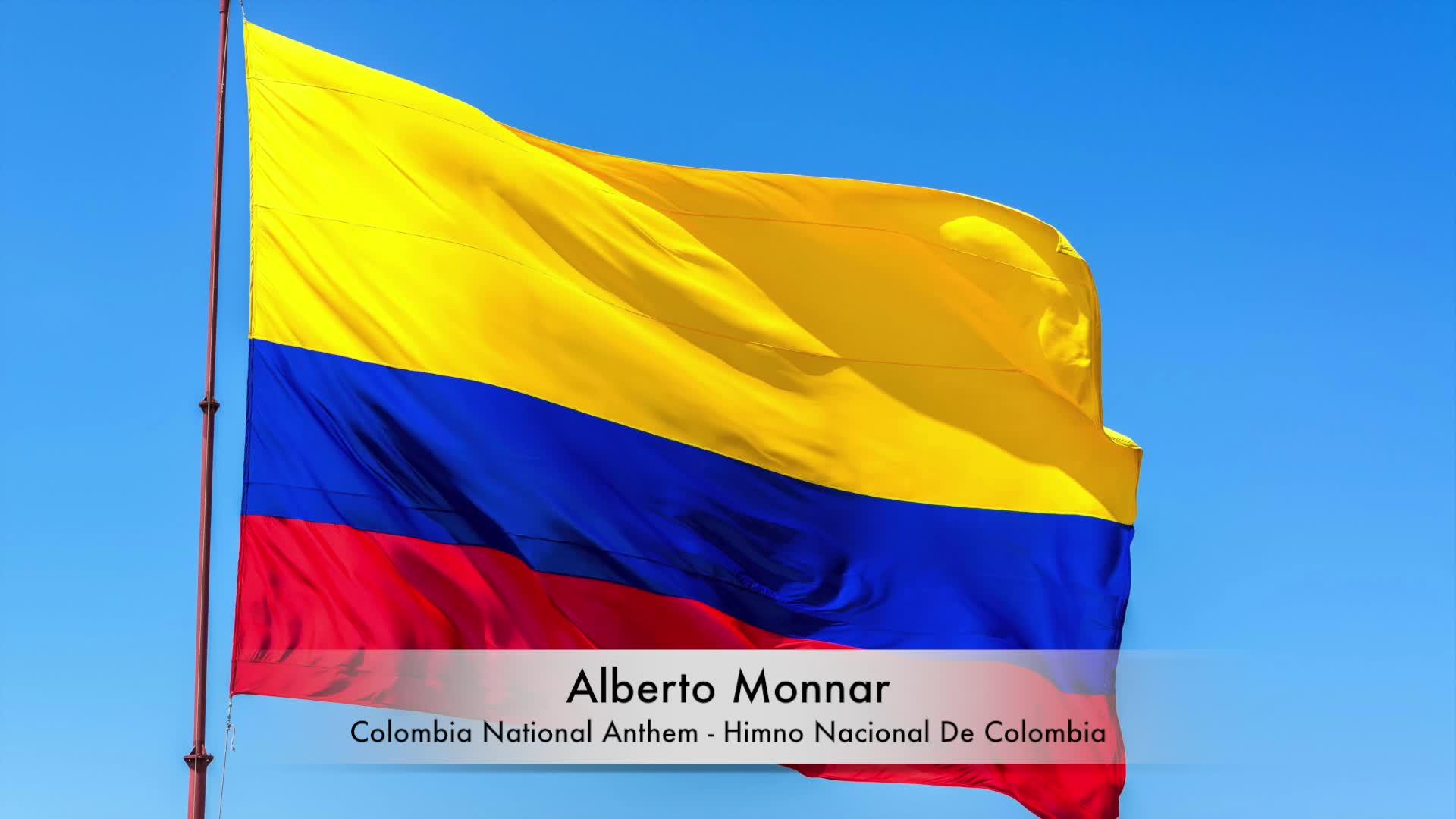 Alberto Monnar - Colombia National Anthem / Himno Nacional De Colombia (Piano)