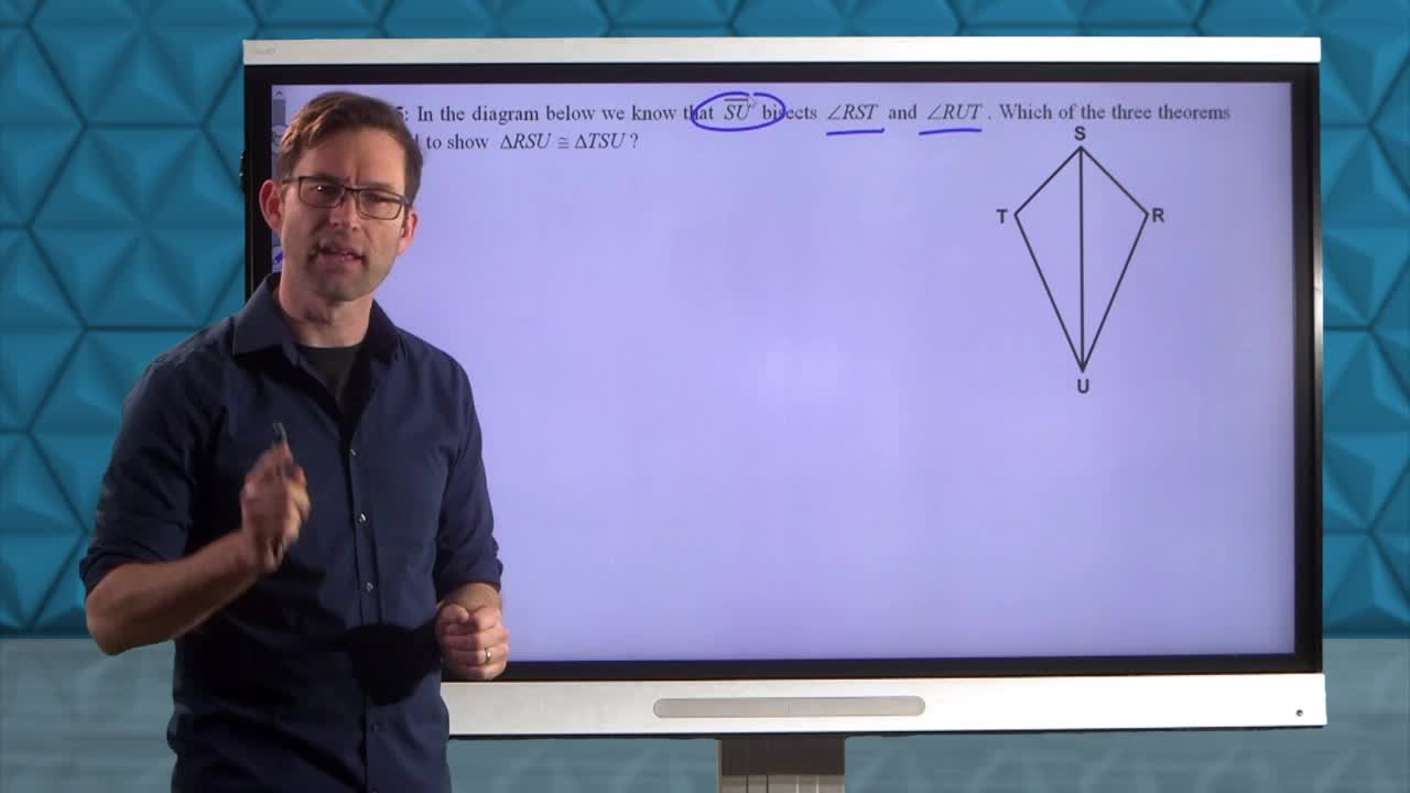 Common Core Geometry Unit 3 Lesson 3 Triangle Congruence Theorems