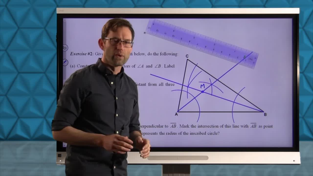 Common Core Geometry Unit 4 Lesson 6 The Inscribed Circle of a Triangle