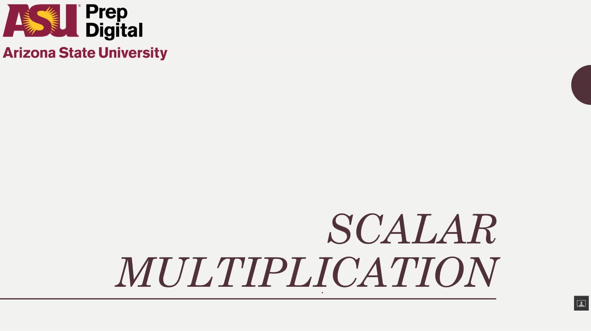 Scalar Multiplication of Matrices