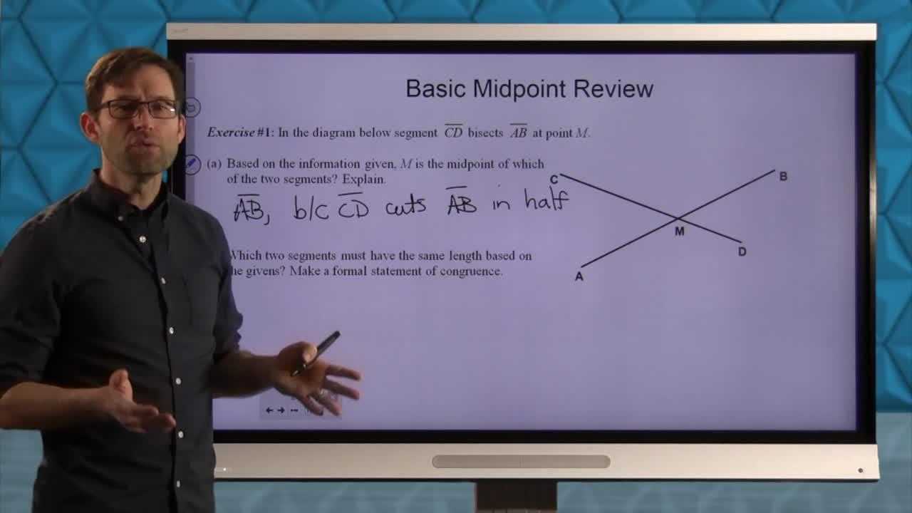 Common Core Geometry Unit 5 Lesson 8 The Midpoint Formula