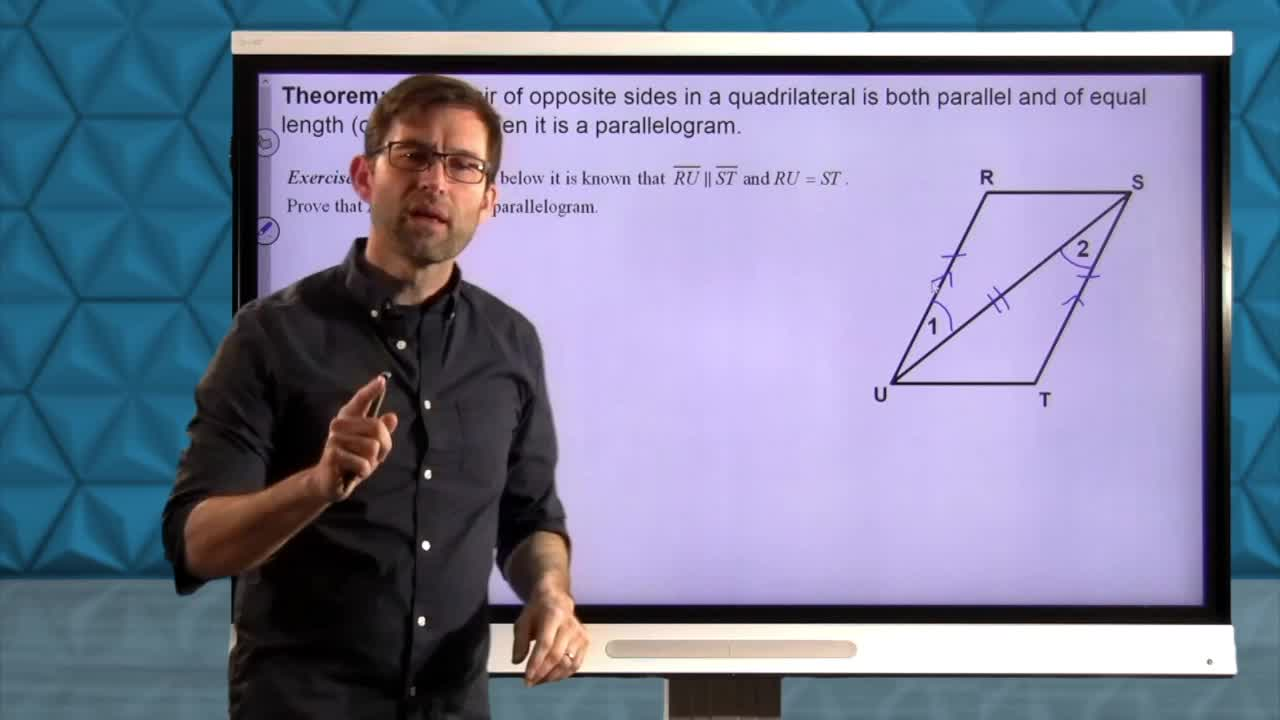 Common Core Geometry Unit 6 Lesson 3 What Makes a Parallelogram