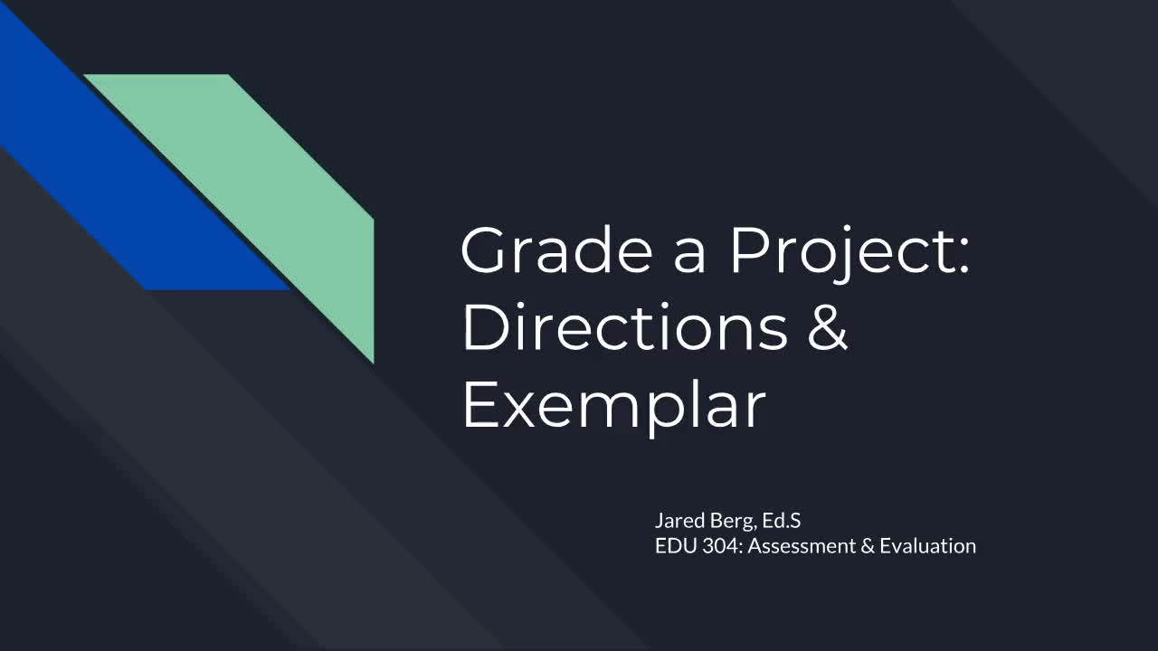 Grade a Project Directions and Example