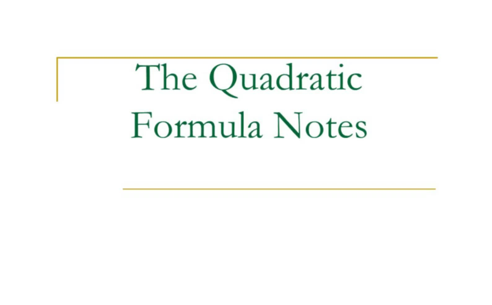 Senior Quadratic Formula