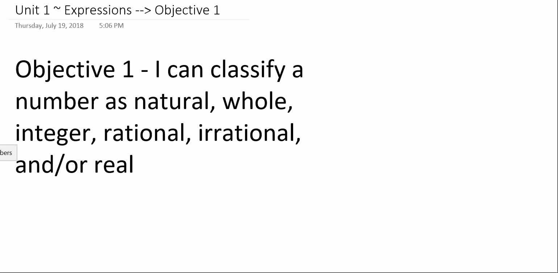 Algebra 1A ~ Unit 1 ~ Objective 1 (Classifying Reals)