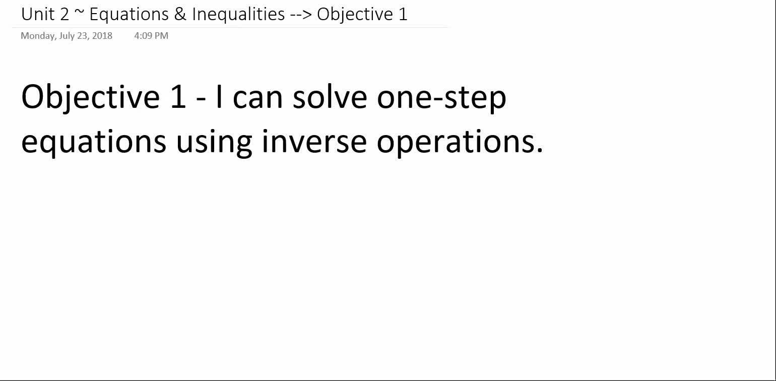 Algebra 1A ~ Unit 2 ~ Objective 1 (Solving 1-Step Equations)