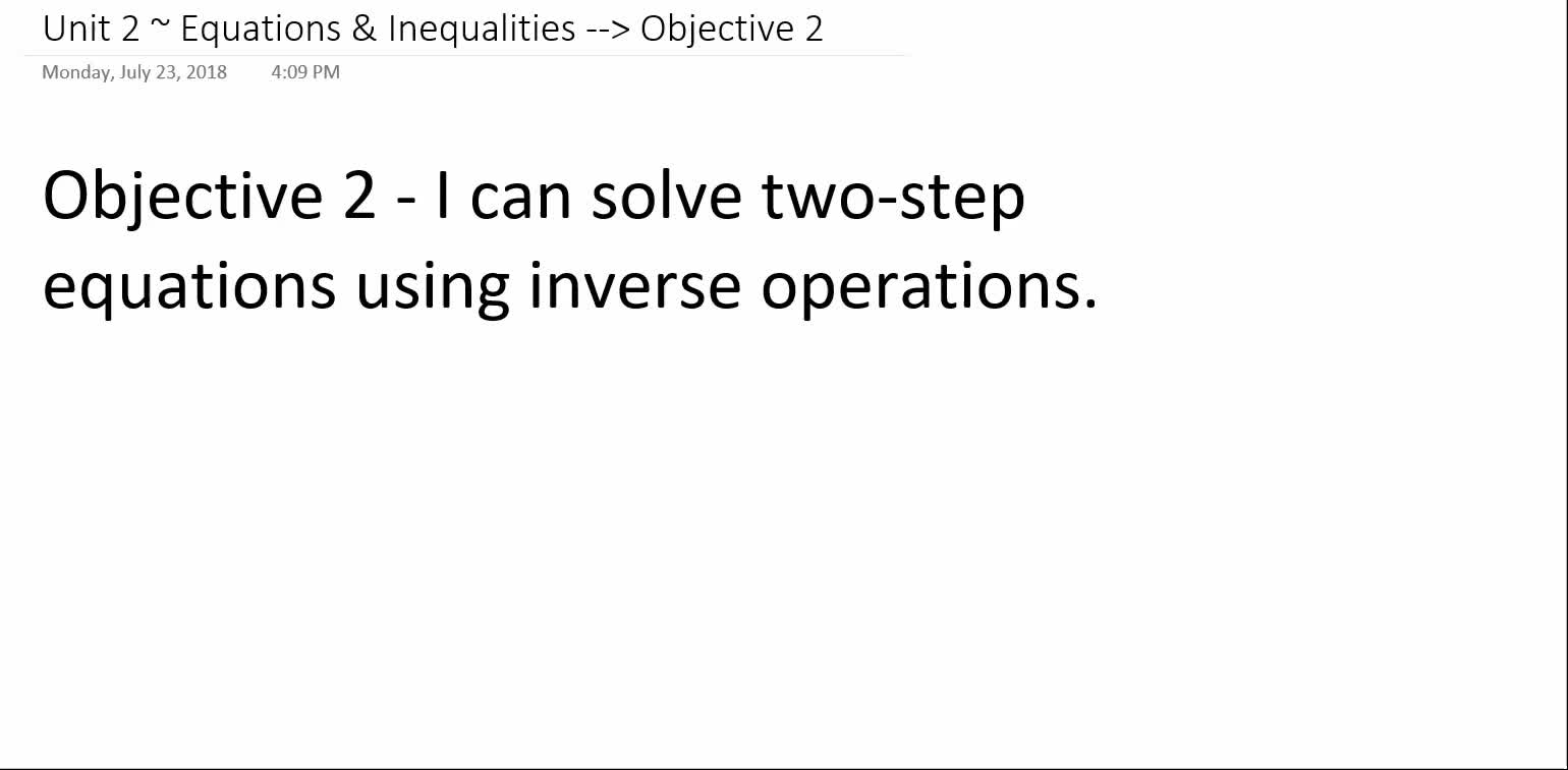 Algebra 1A ~ Unit 2 ~ Objective 2 (Solve Two-Step Equations)