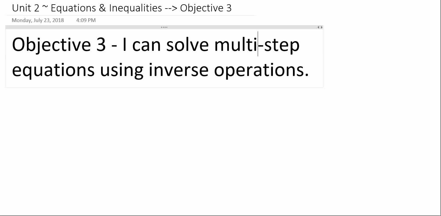 Algebra 1A ~ Unit 2 ~ Objective 3 (Multi-Step Equations)