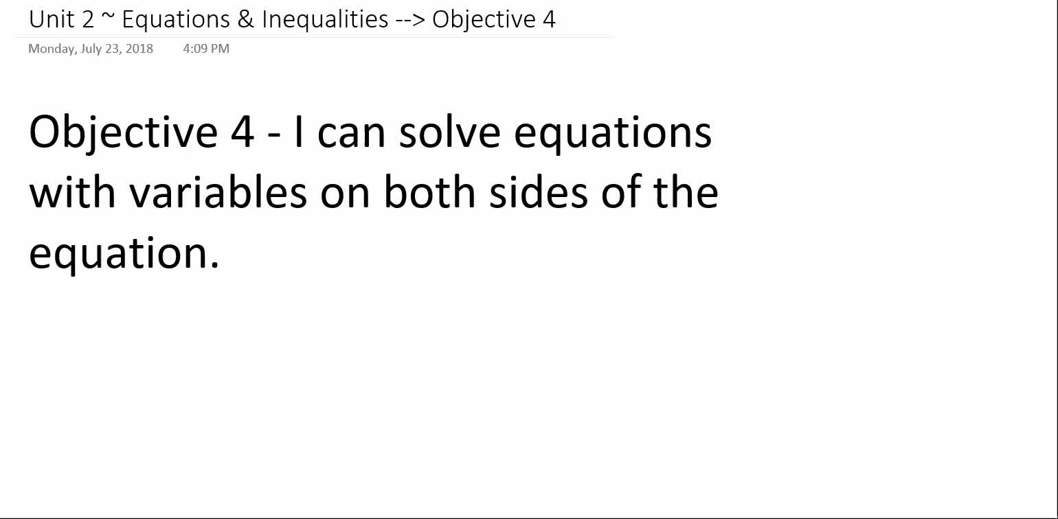 Algebra 1A ~ Unit 2 ~ Objective 4 (Solving Equations)
