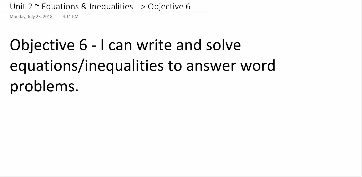 Algebra 1A ~ Unit 2 ~ Objective 6 (Writing Equations for Word Problems)