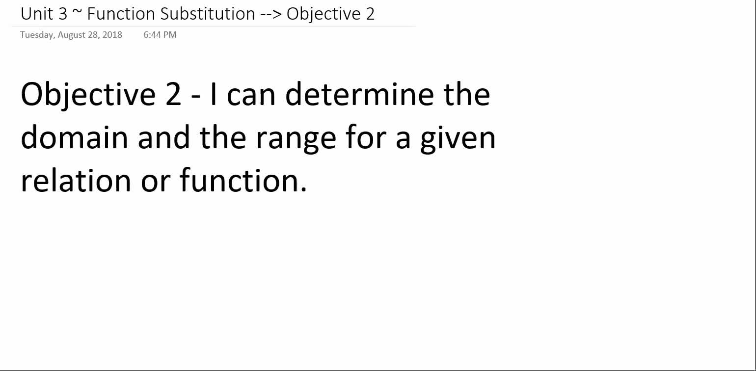 Algebra 1A ~ Unit 3 ~ Objective 2 (Domain & Range)