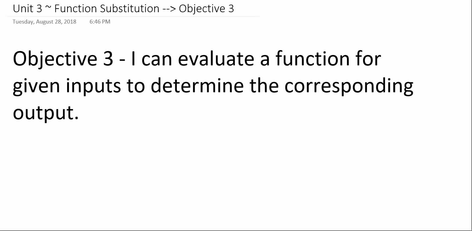 Algebra 1A ~ Unit 3 ~ Objective 3 (Evaluating Functions)