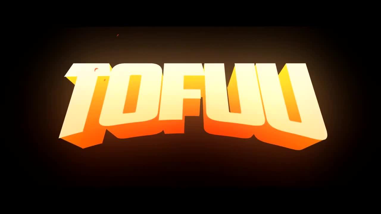 Tofuu's Intro