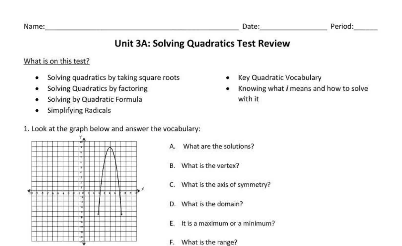 Algebra 2 3A Solving Quadratics Test Review