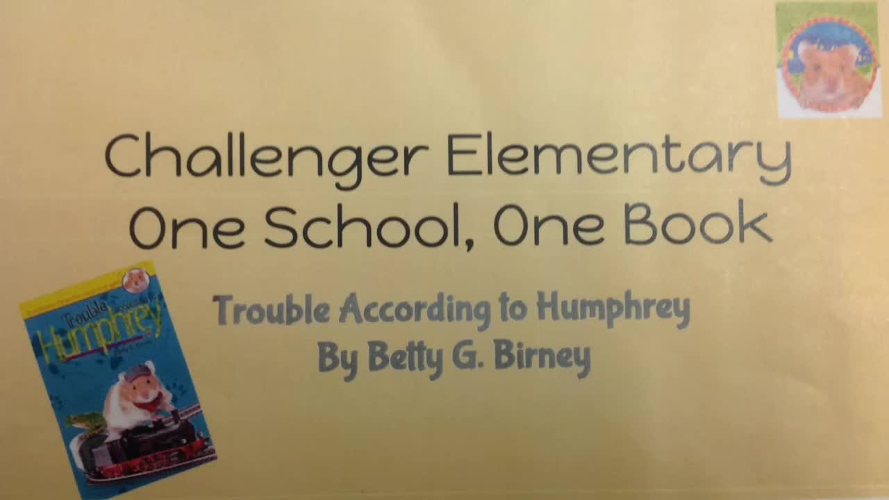 Challenger Elementary One School, One Book Trouble According to Humphrey Chapter 4
