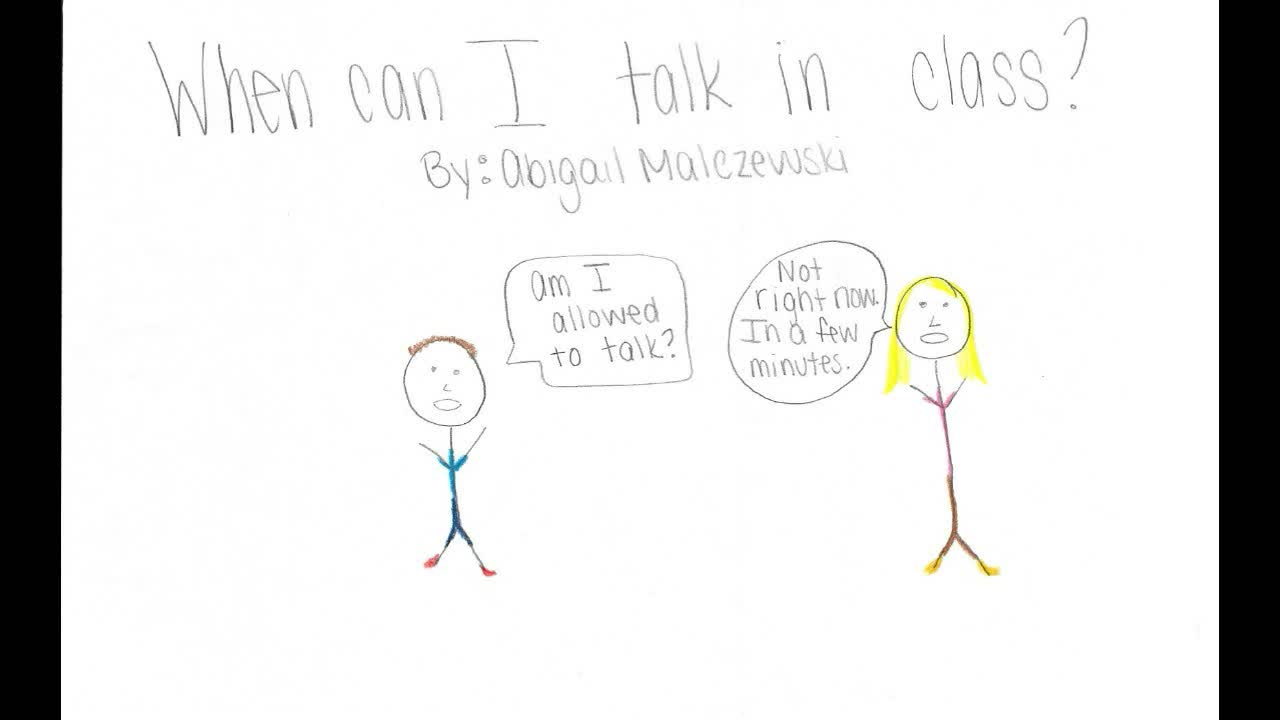 When Can I Talk in Class?: A Social Story