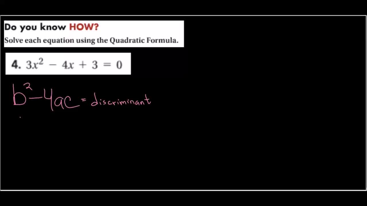 Using the Discriminant to determine the number of real solutions to a Quadratic
