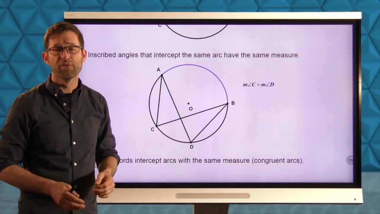 Common Core Geometry Unit 9 Lesson 3 More Work with Inscribed Angles