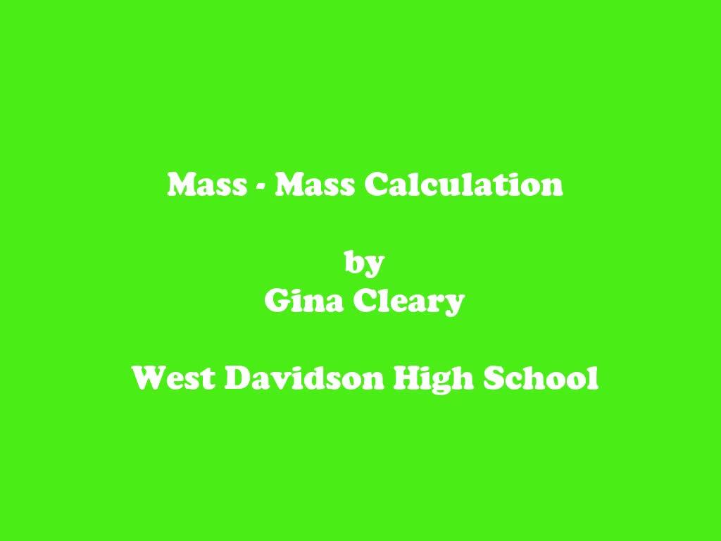 Mass - Mass Calculation