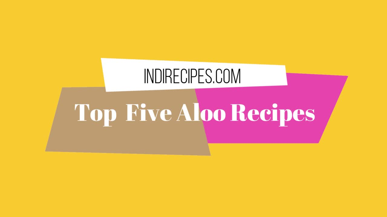 Most famous top 5 aloo recipes