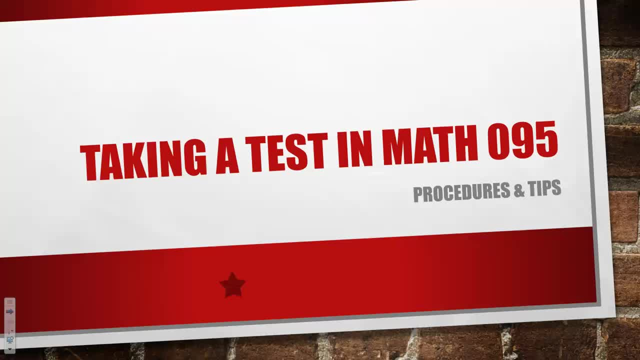 Taking a Test in Math 095