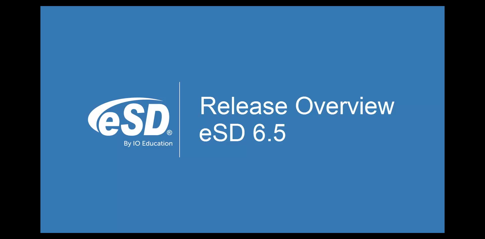 eSD 6.5 Release Overview