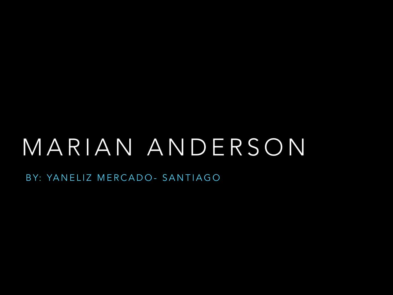 Black Herstory: Marian Anderson