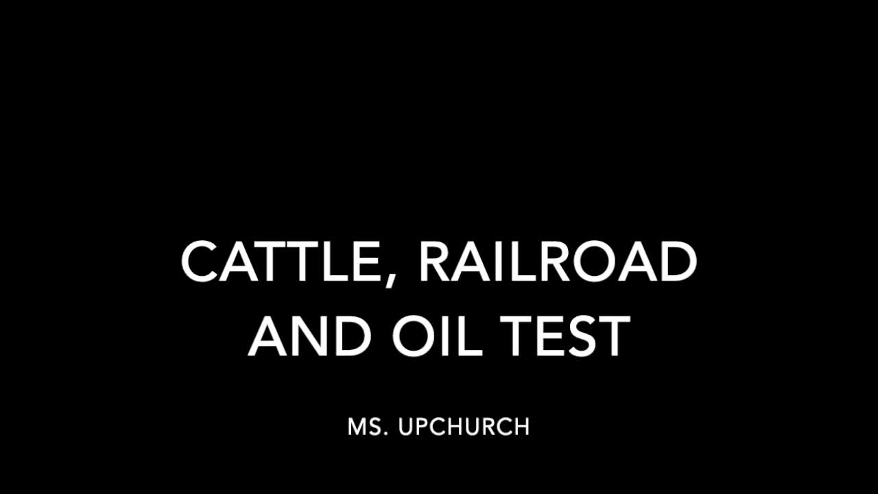 Cattle, Railroad and Oil Test