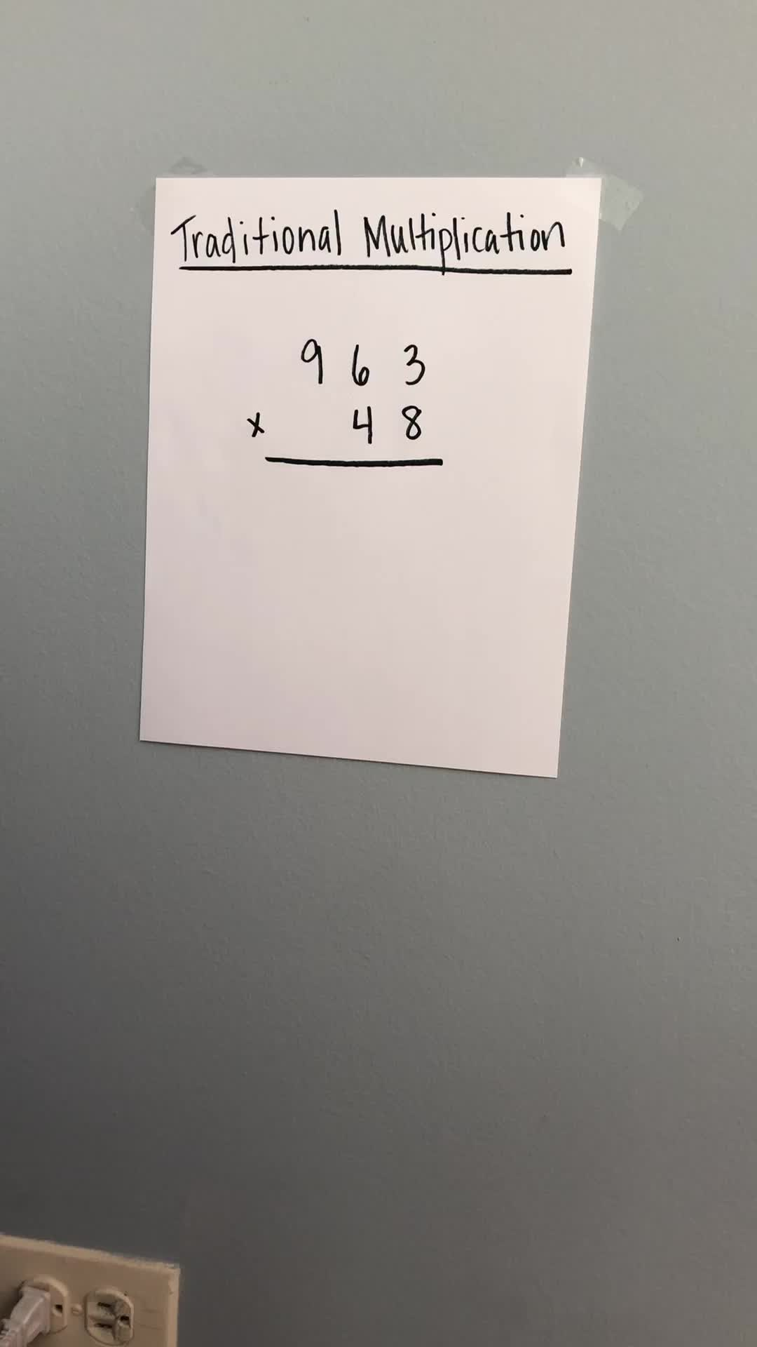 Traditional Multiplication Example