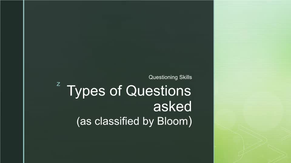 Questioning- Blooms Taxonomy
