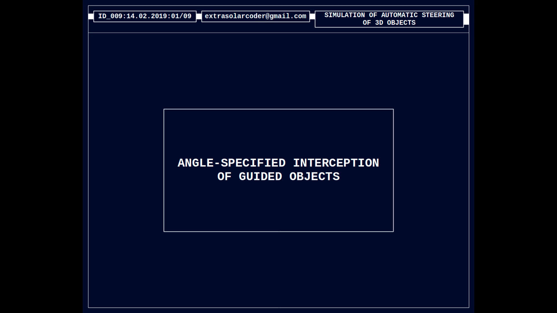 Angle Specified Interception Of Guided Objects