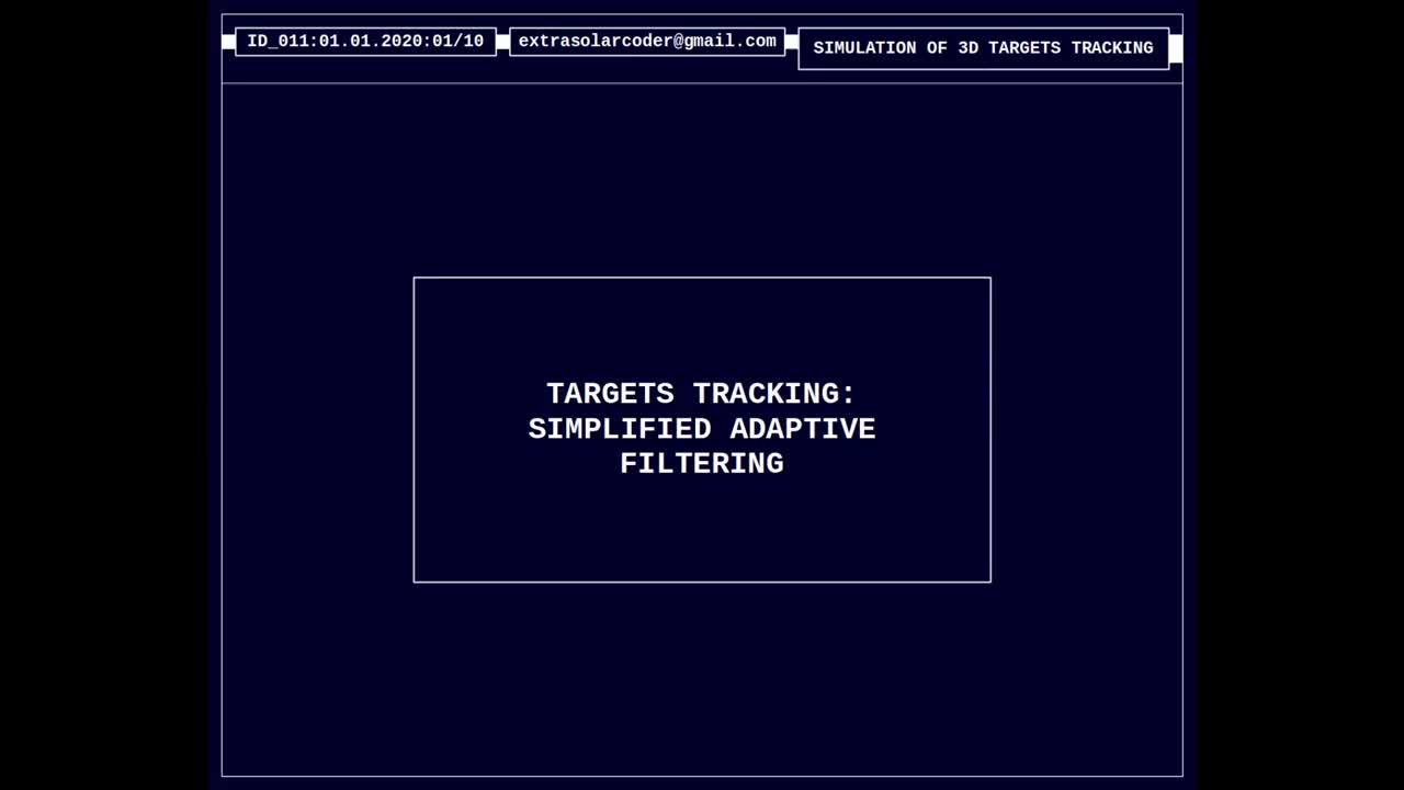 Targets Tracking - Simplified Adaptive Filtering