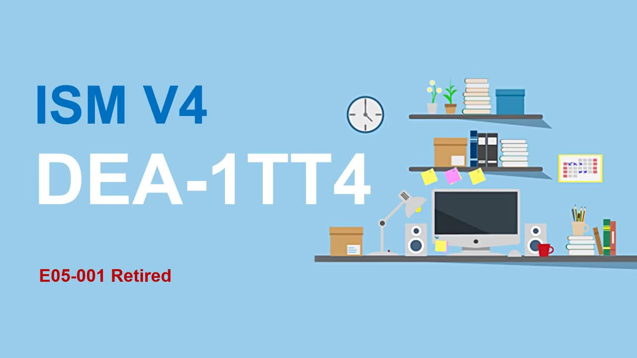 How To Prepare For New ISM V4 DEA-1TT4 Exam?