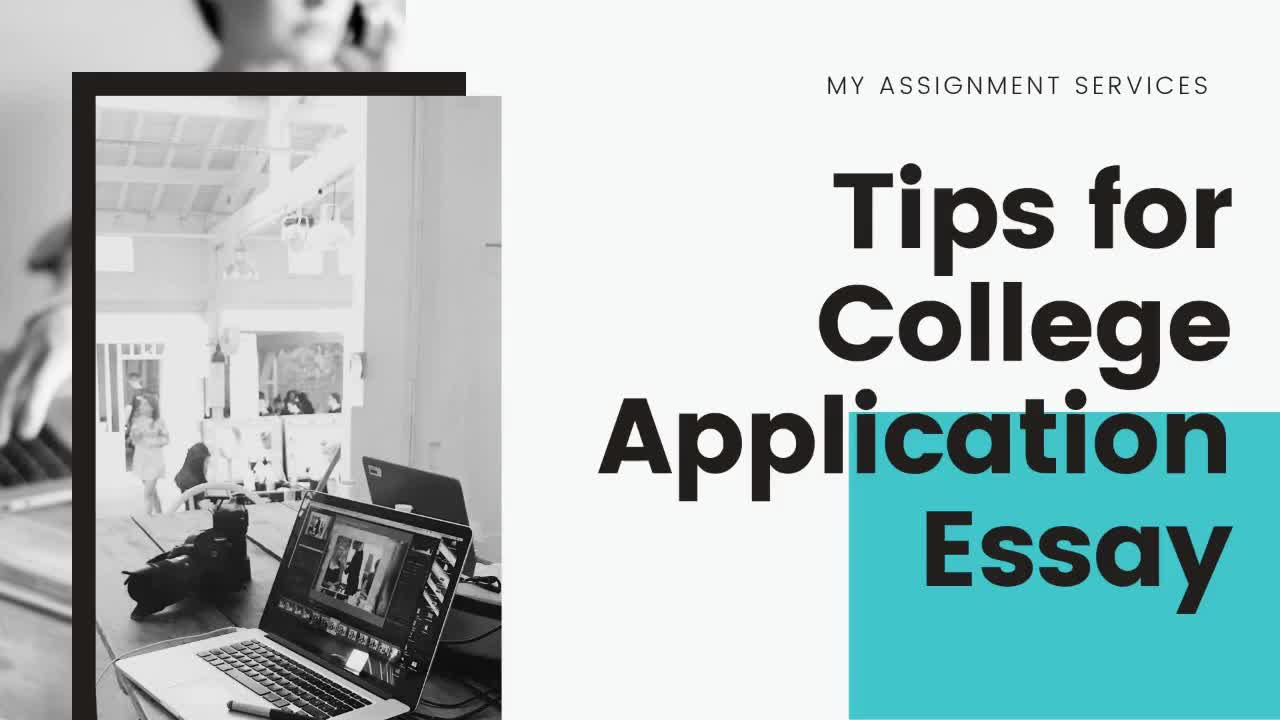 Tips For Writing College Application Essay