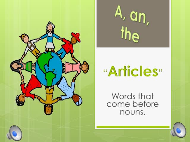 A/An/The Articles for ESL Students