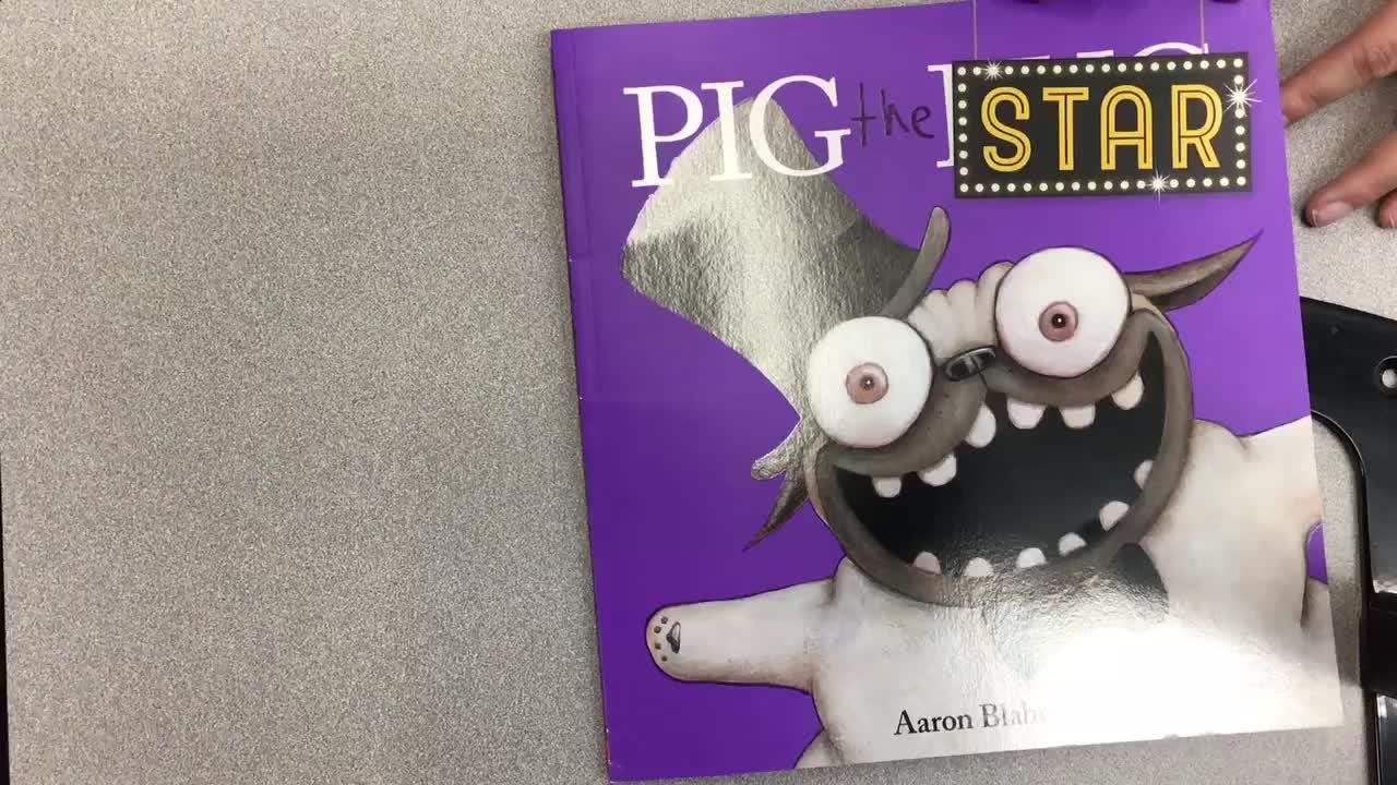 Pig The Star Read Aloud 3/20