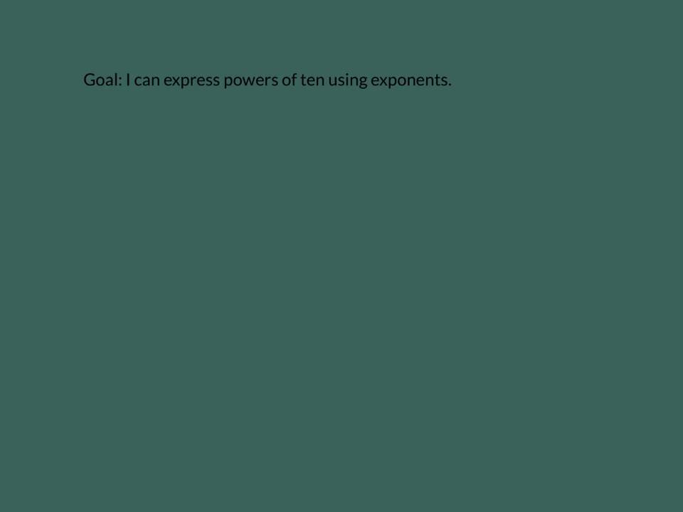 Powers of Ten Using Exponents
