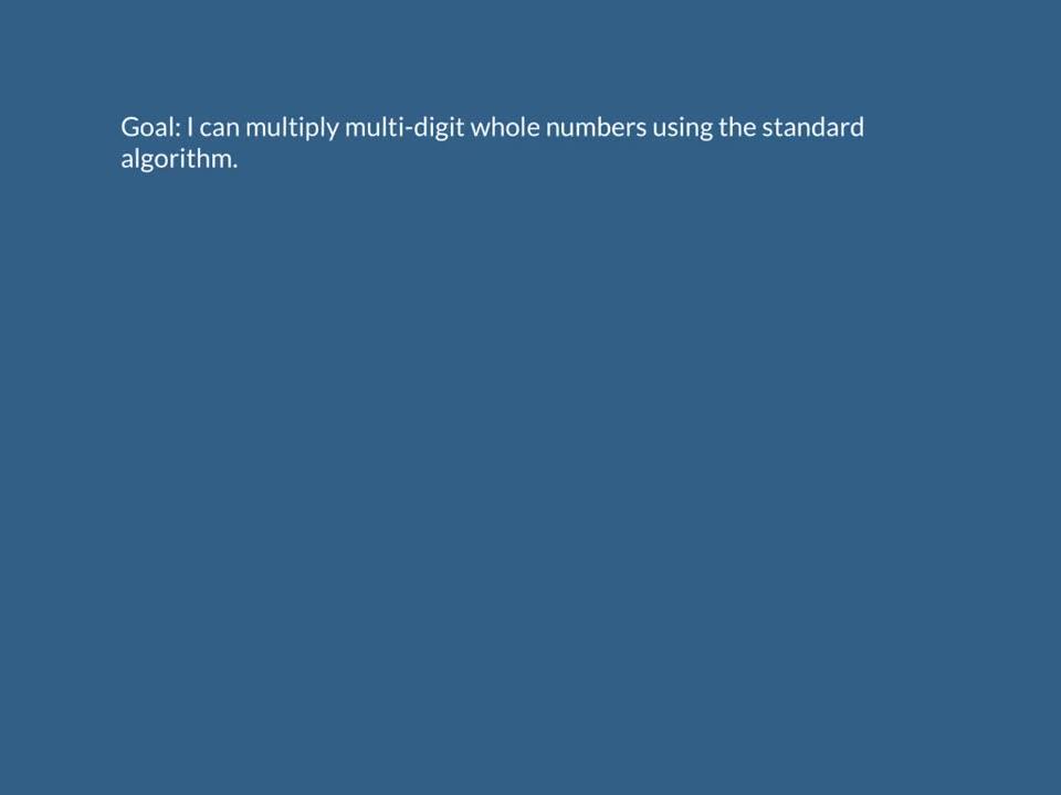 Multiplication Using the Standard Algorithm