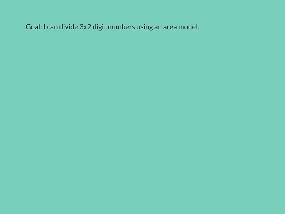 Divide Multi-Digit Numbers With An Area Model