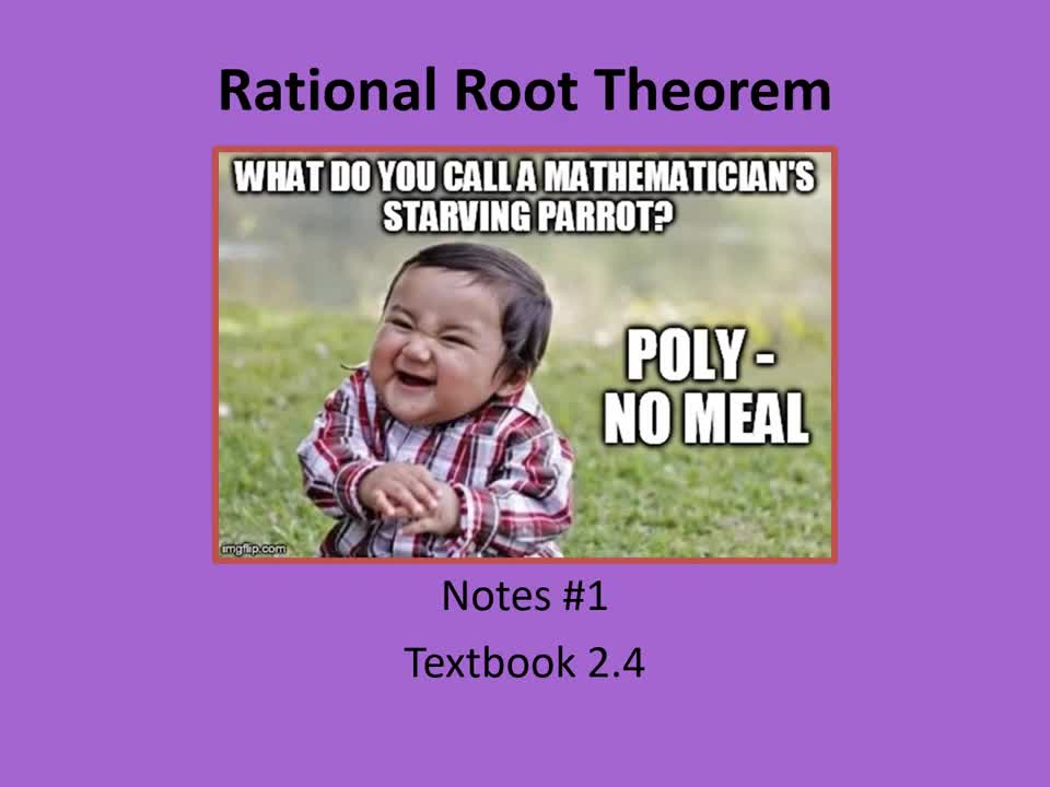 PreCalculus: Rational Root Theorem