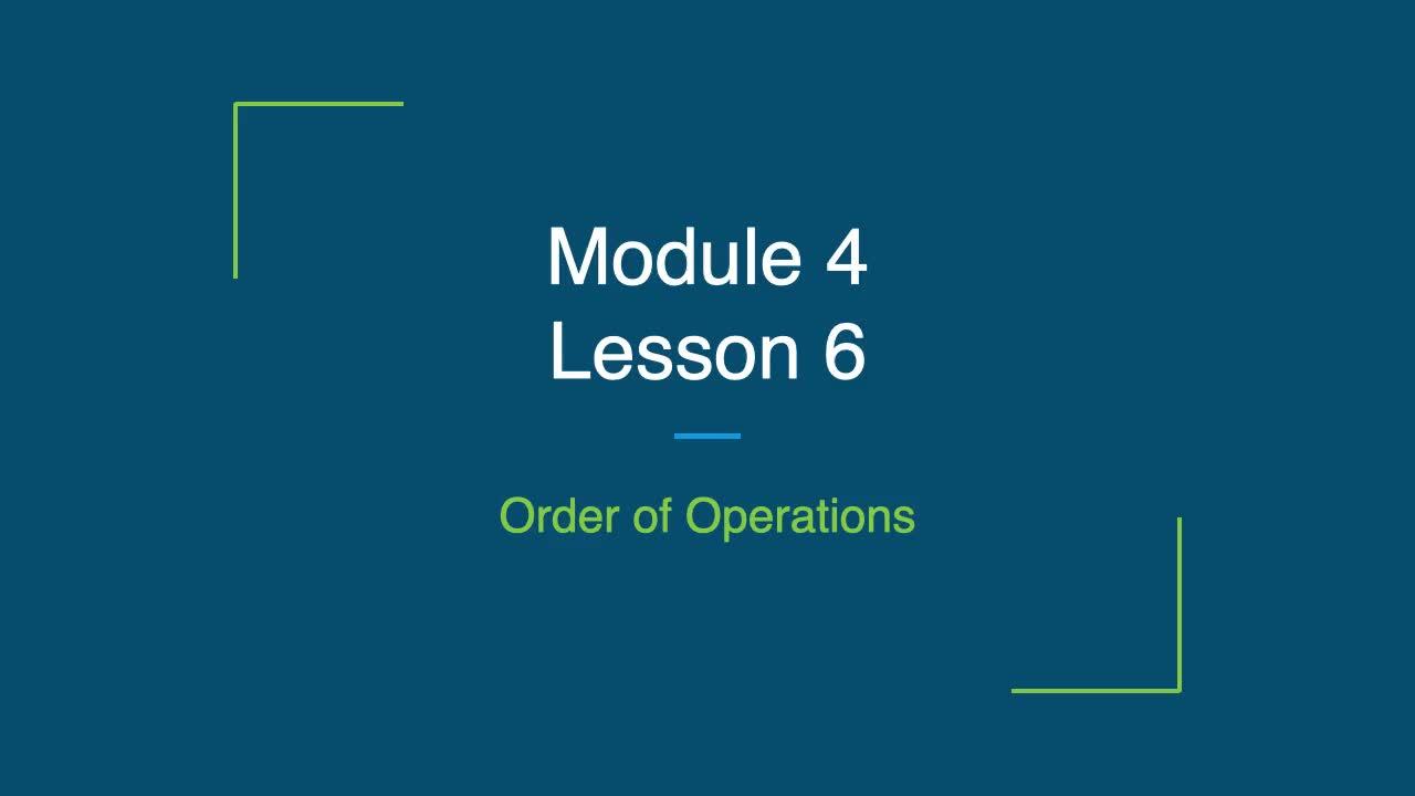 Module 4 Lesson 6