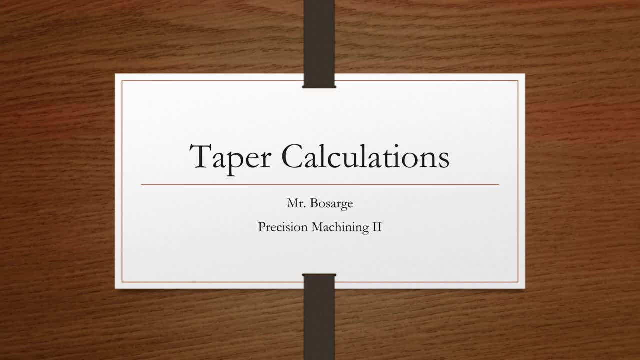 Taper Calculations