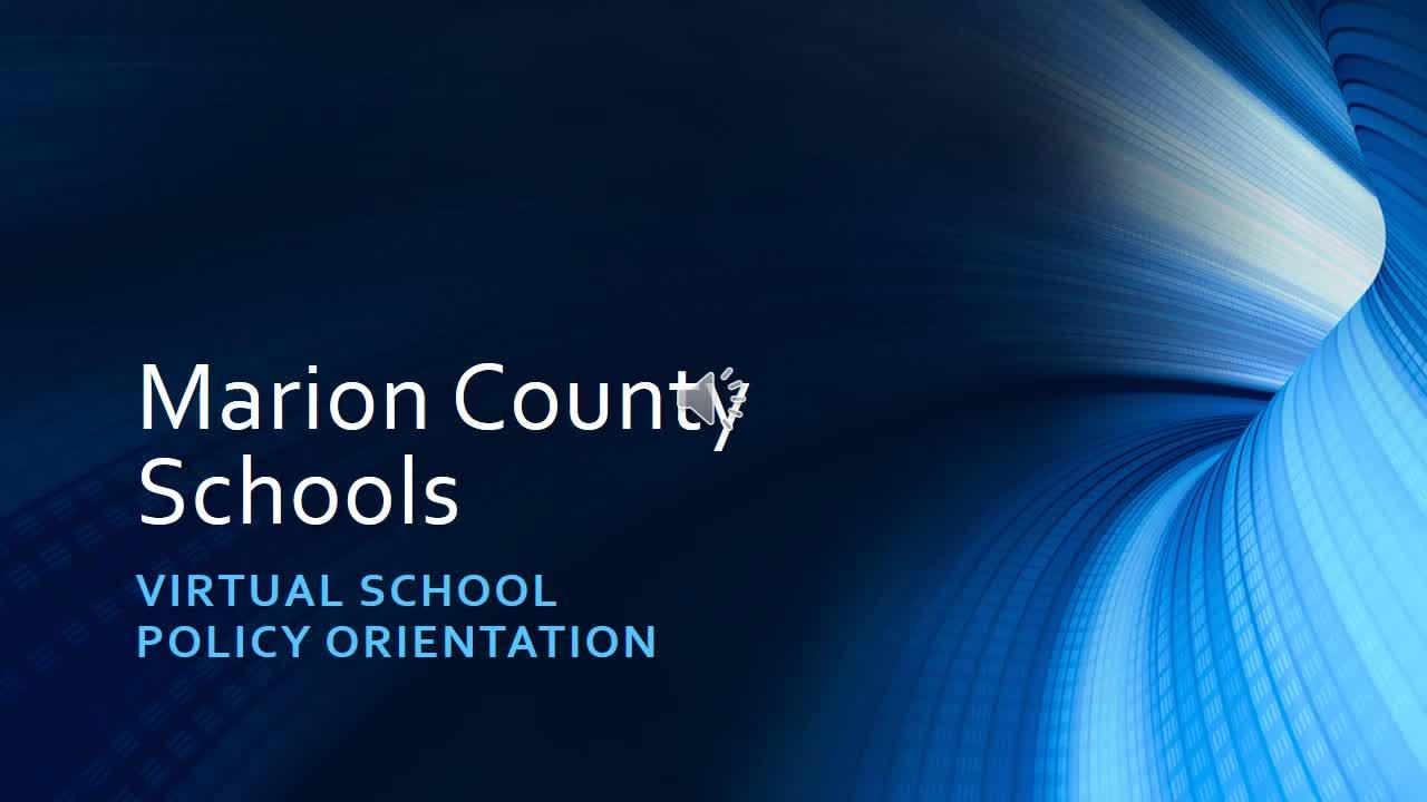 Marion County WV Virtual School Policy Orientation