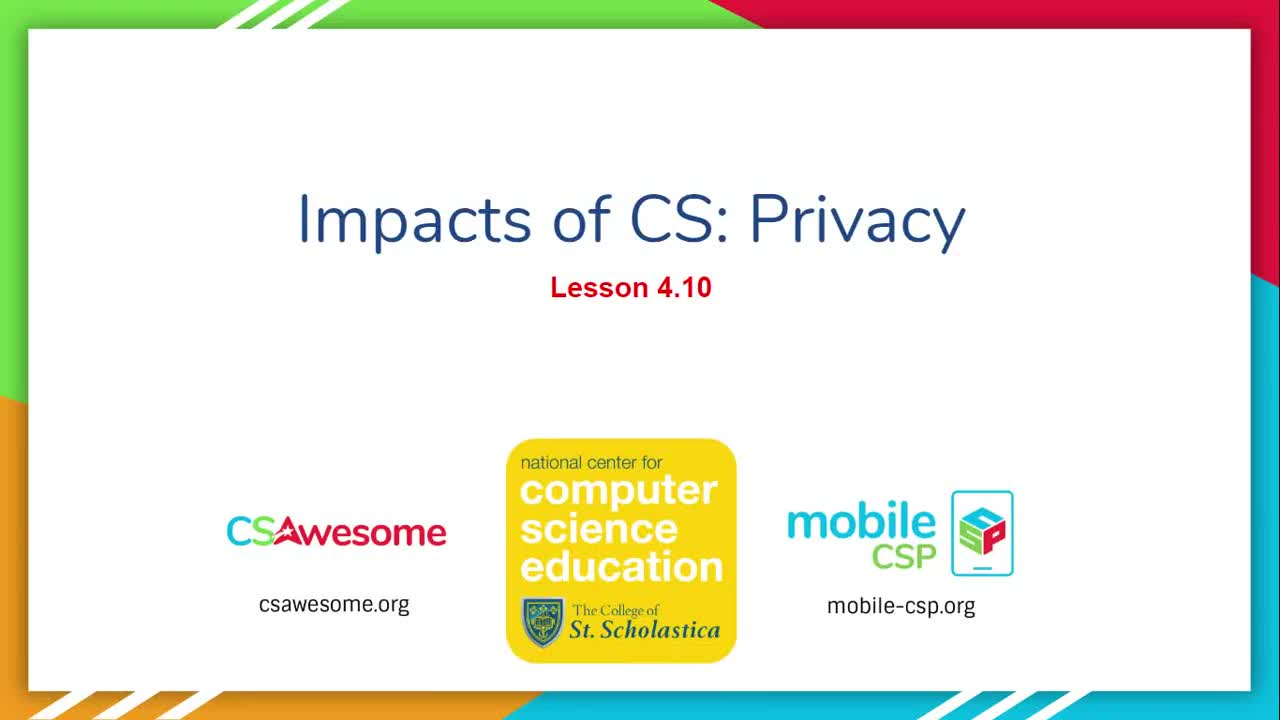 Impacts of CS: Privacy