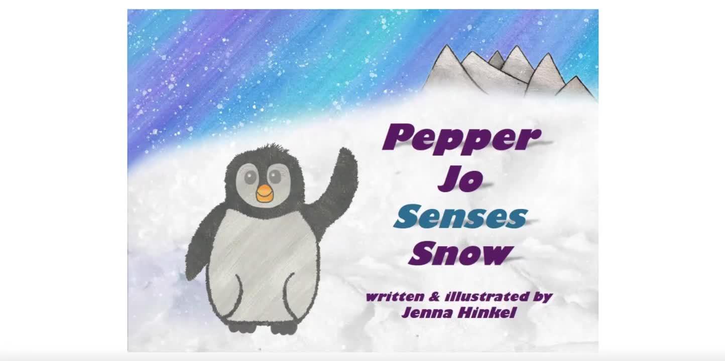Pepper Jo Senses Snow by Jenna Hinkel Read Aloud
