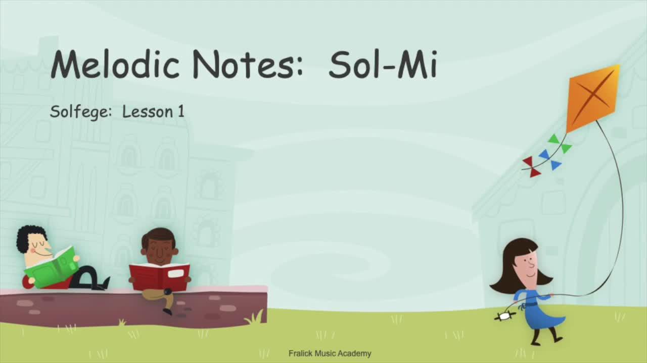 Melodic Notes: Sol-Mi