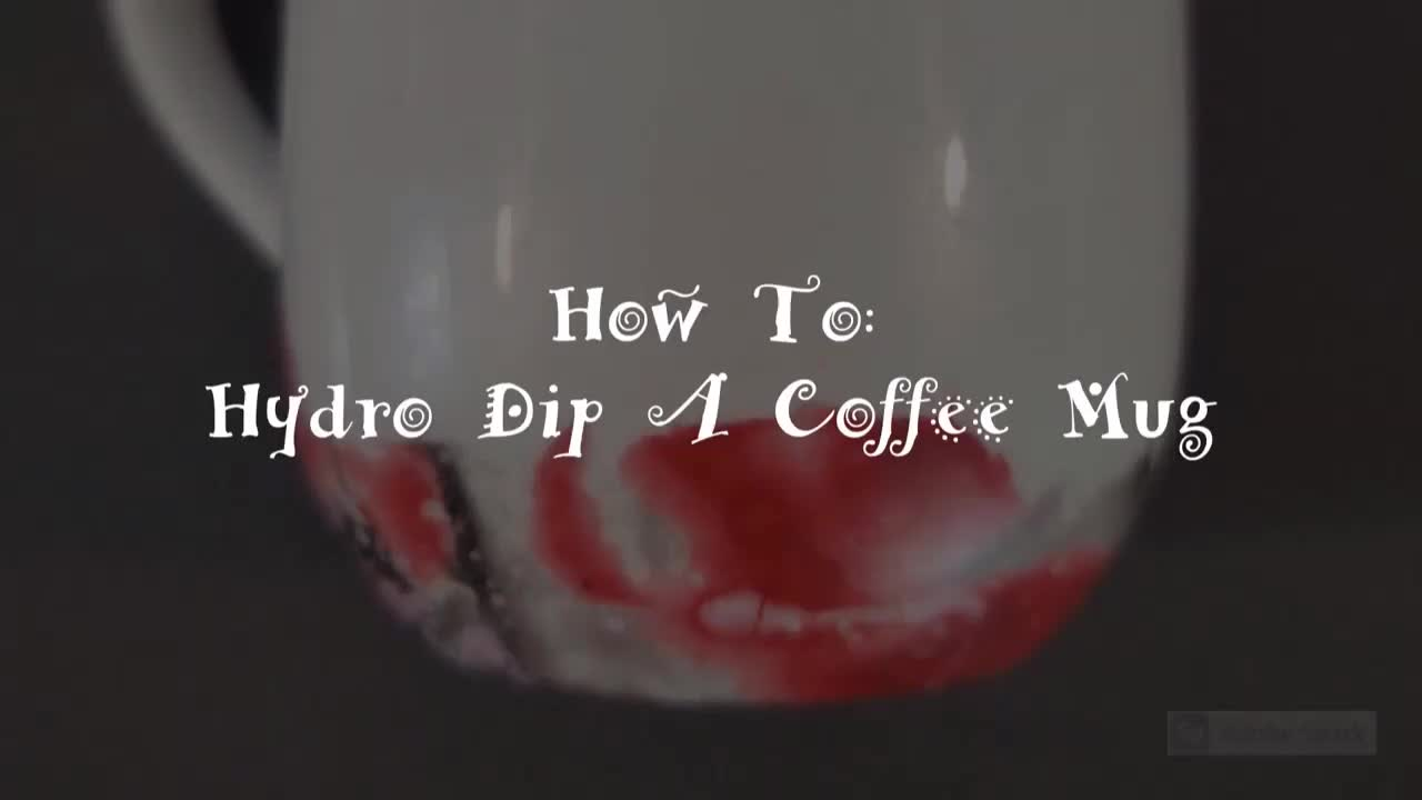 How To: Hydro Dip A Coffee Cup