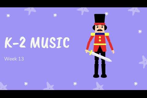 K-2 Music Week 13