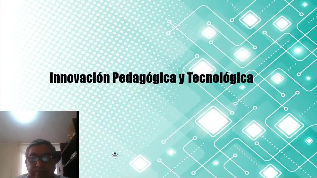 Innovacion Pedagogica y Tecnologica